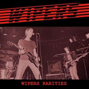 'Wipers Rarities' by Wipers