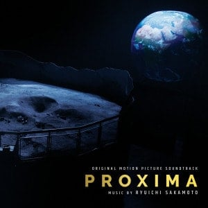 'Proxima (Original Motion Picture Soundtrack)' by Ryuichi Sakamoto