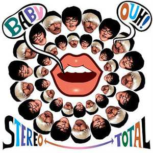 'Baby Ouh' by Stereo Total
