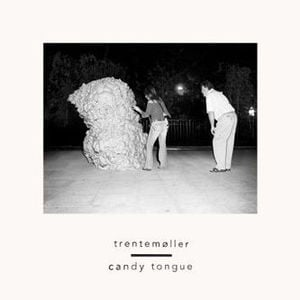 'Candy Tongue' by Trentemoller