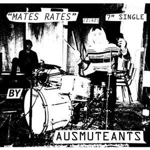'Mates Rates / Echo Beach' by Ausmuteants