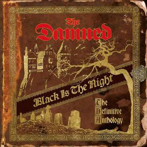'Black Is The Night (The Definitive Anthology)' by The Damned