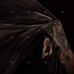 'Echo Echo' by IAMX