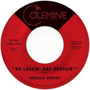 'No Laggin' and Draggin'' by Renaldo Domino