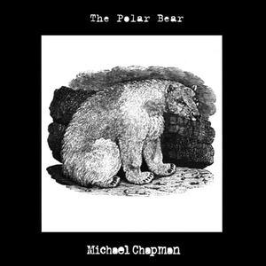 'The Polar Bear' by Michael Chapman