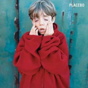 'Placebo' by Placebo