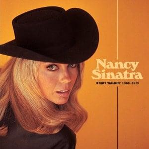 'Start Walkin' 1965-1976' by Nancy Sinatra
