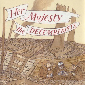 'Her Majesty The Decemberists' by The Decemberists