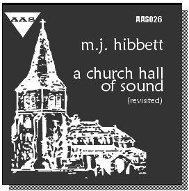 A Church Hall Of Sound by MJ Hibbett