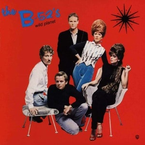 'Wild Planet' by The B-52's