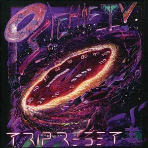 'Trip Reset' by Psychic TV