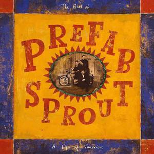 'A Life Of Surprises: The Best Of' by Prefab Sprout