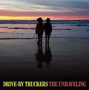 'The Unraveling' by Drive-By Truckers