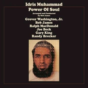 'Power Of Soul' by Idris Muhammad