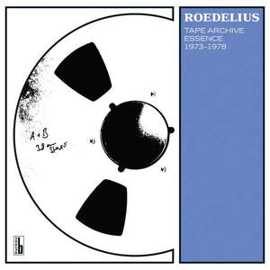 'Tape Archive Essence 1973-1978' by Roedelius