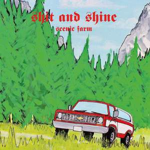 'Scenic Farm' by Shit & Shine