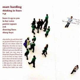 Thinking In Fours EP by Matt Harding
