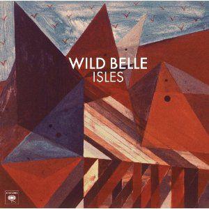'Isles' by Wild Belle