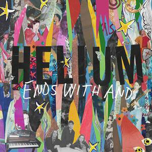 'Ends With And' by Helium