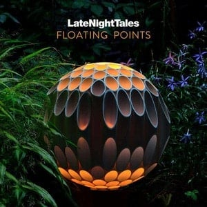 'Late Night Tales' by Floating Points