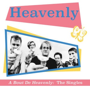 'A Bout De Heavenly: The Singles' by Heavenly