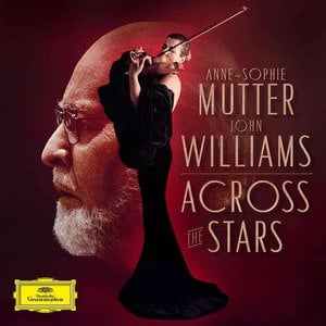 'Across The Stars' by John Williams & Anne-Sophie Mutter