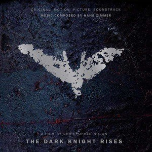 'The Dark Knight Rises (Original Motion Picture Soundtrack)' by Hans Zimmer