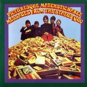 'Pictuersque Matchstickable Messages From The Status Quo' by Status Quo