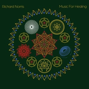 'Music For Healing' by Richard Norris