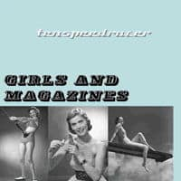 'Girls And Magazines' by Ten Speed Racer