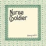 Marginalia by Nurse & Soldier
