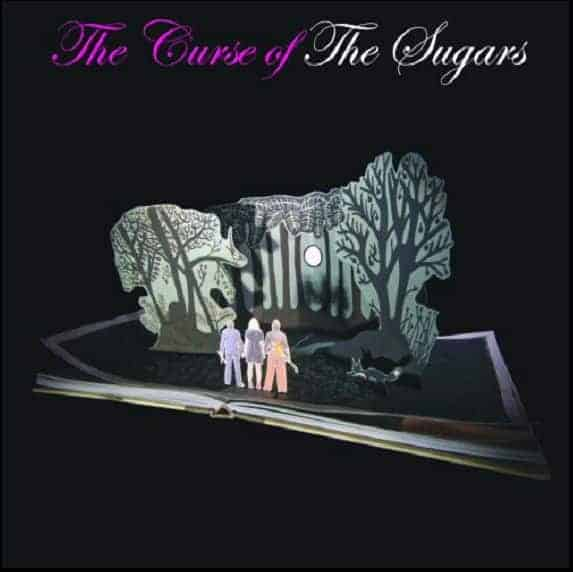 'Curse of The Sugars' by The Sugars
