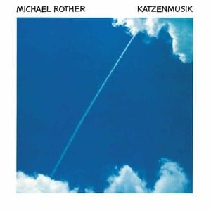 'Katzenmusik' by Michael Rother