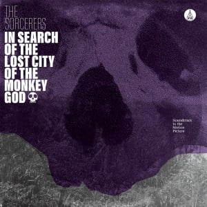 'In Search of the Lost City of the Monkey God' by The Sorcerers