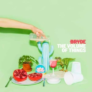'The Volume of Things' by Bryde