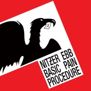'Basic Pain Procedure' by Nitzer Ebb
