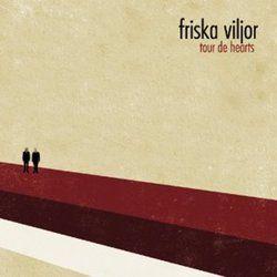 Tour De Hearts by Friska Viljor