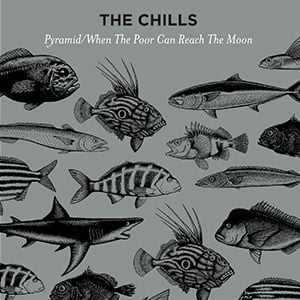 'Pyramid / When The Poor Can Reach The Moon' by The Chills