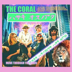 'Move Through The Dawn' by The Coral