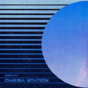 'Omega Station' by disrupt