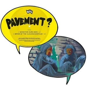 'Sensitive Euro Man / Brink of the Clouds / Candylad' by Pavement
