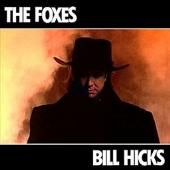 Bill Hicks by The Foxes