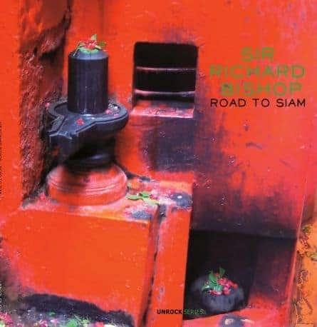 'Road To Siam' by Sir Richard Bishop