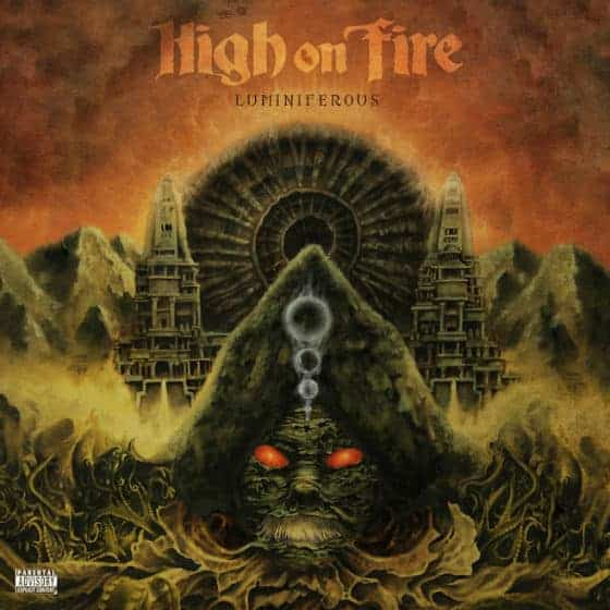 'Luminiferous' by High On Fire