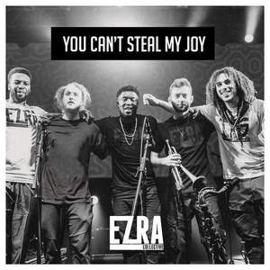 'You Can't Steal My Joy' by Ezra Collective