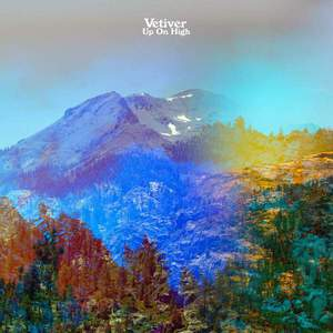'Up On High' by Vetiver