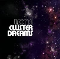 Cluster Dreams EP by Lone