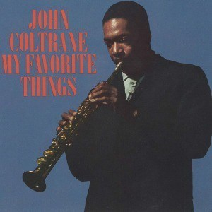 'My Favourite Things' by John Coltrane