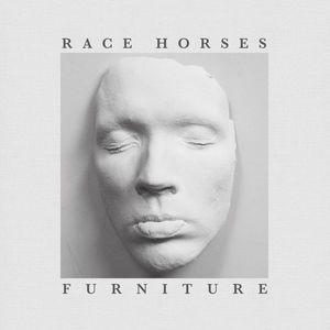 'Furniture' by Race Horses