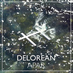 'Apar' by Delorean